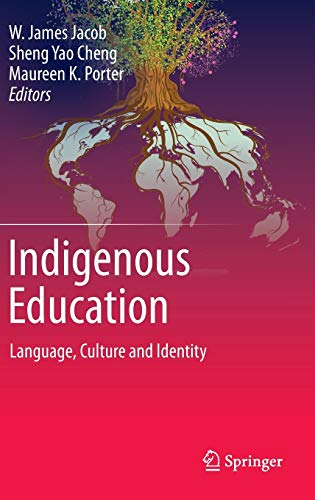 9789401793544: Indigenous Education: Language, Culture and Identity
