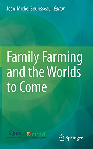 9789401793575: Family Farming and the Worlds to Come