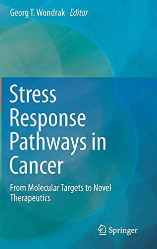 Stress Response Pathways in Cancer: Georg T. Wondrak