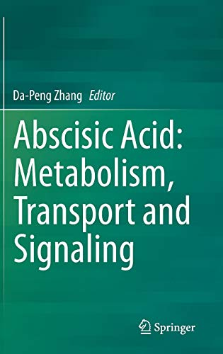 9789401794237: Abscisic Acid: Metabolism, Transport and Signaling