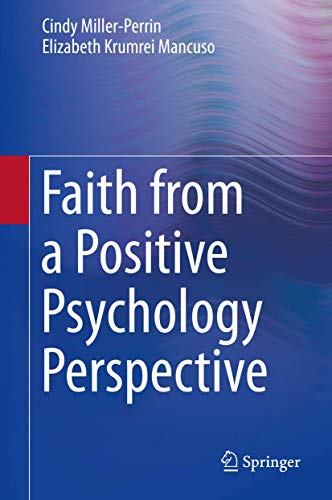 Faith from a Positive Psychology Perspective: Cindy Miller-Perrin