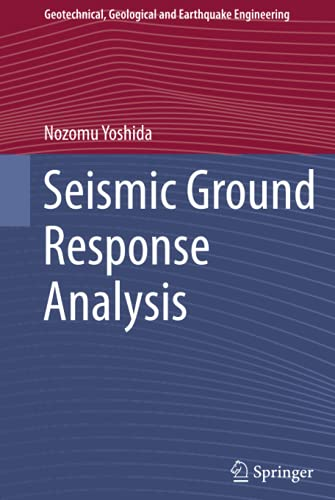 9789401794596: Seismic Ground Response Analysis (Geotechnical, Geological and Earthquake Engineering)