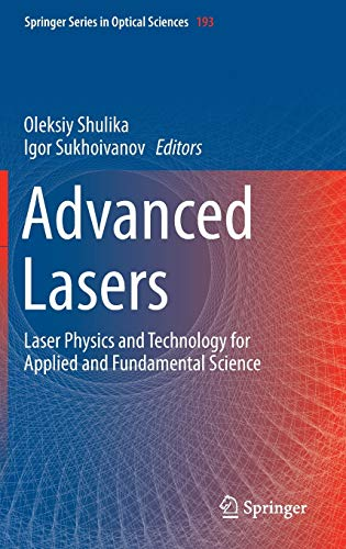 9789401794800: Advanced Lasers: Laser Physics and Technology for Applied and Fundamental Science (Springer Series in Optical Sciences)