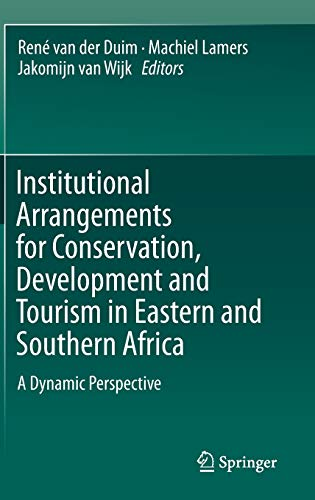 Institutional Arrangements for Conservation, Development and Tourism in Eastern and Southern Africa...