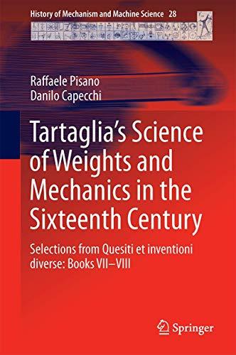 Tartaglia's science of weights and mechanics in: Pisano, Raffaele; Capecchi,