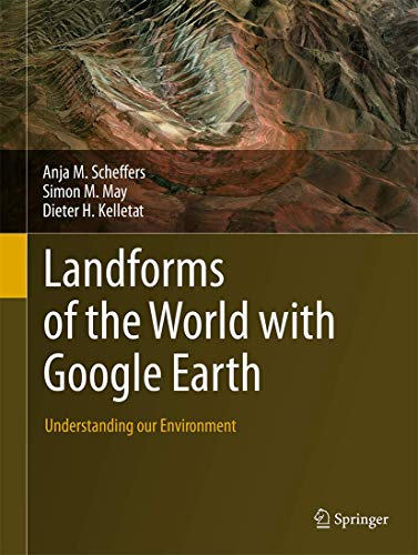9789401797122: Landforms of the World with Google Earth: Understanding our Environment