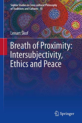 Breath of Proximity: Intersubjectivity, Ethics and Peace: Lenart Skof