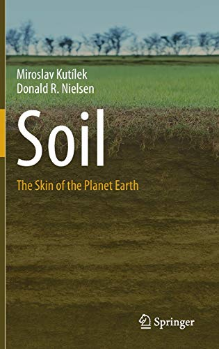 9789401797887: Soil: The Skin of the Planet Earth