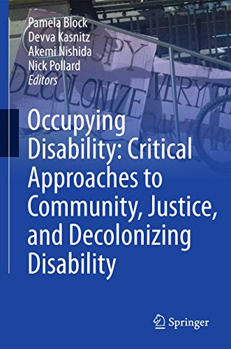 9789401799836: Occupying Disability: Critical Approaches to Community, Justice, and Decolonizing Disability