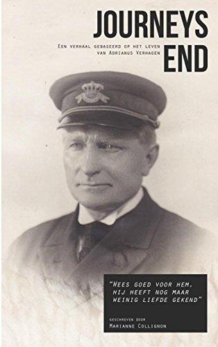 9789402128383: Journeys End: Een verhaal gebaseerd op het leven van Adrianus Verhagen 1879 - 1954