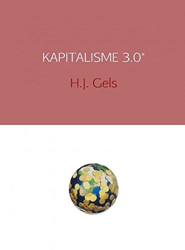 9789402132595: KAPITALISME 3.0*: voor een menswaardiger samenleving