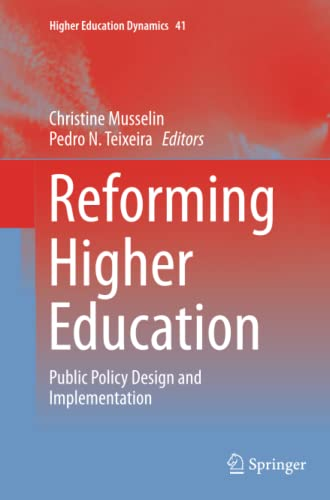9789402400137: Reforming Higher Education: Public Policy Design and Implementation (Higher Education Dynamics)