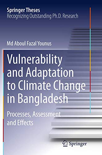 9789402400557: Vulnerability and Adaptation to Climate Change in Bangladesh: Processes, Assessment and Effects (Springer Theses)