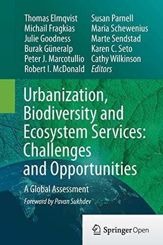 Urbanization, Biodiversity and Ecosystem Services: Challenges and