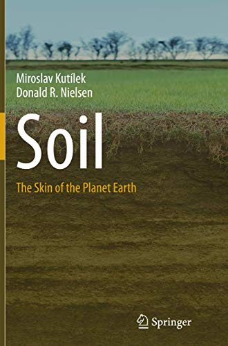 9789402401318: Soil: The Skin of the Planet Earth