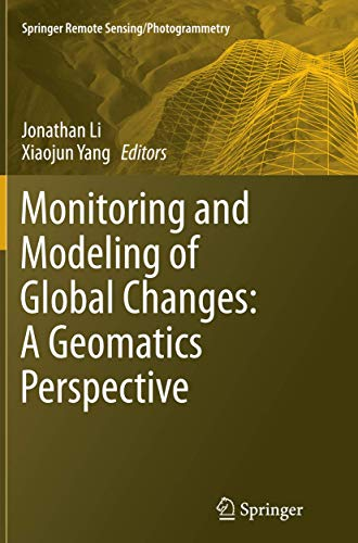 9789402401561: Monitoring and Modeling of Global Changes: A Geomatics Perspective (Springer Remote Sensing/Photogrammetry)