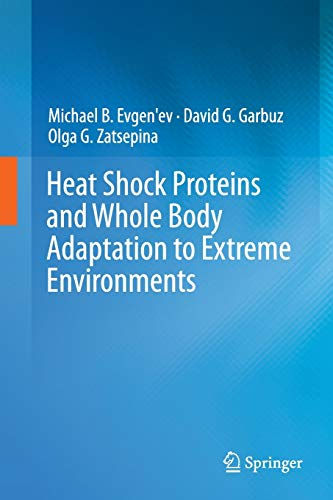 9789402401844: Heat Shock Proteins and Whole Body Adaptation to Extreme Environments