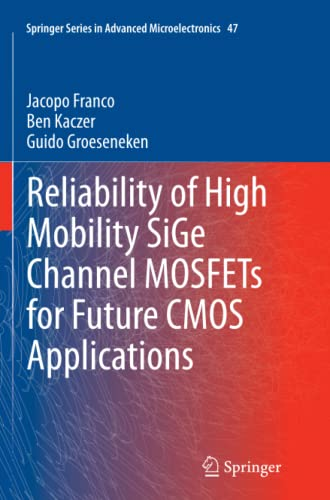 9789402402056: Reliability of High Mobility SiGe Channel MOSFETs for Future CMOS Applications (Springer Series in Advanced Microelectronics)