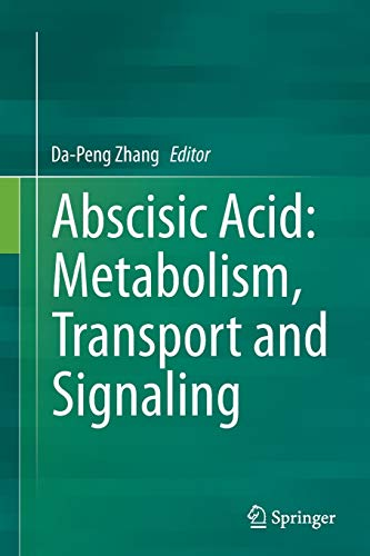 9789402402322: Abscisic Acid: Metabolism, Transport and Signaling