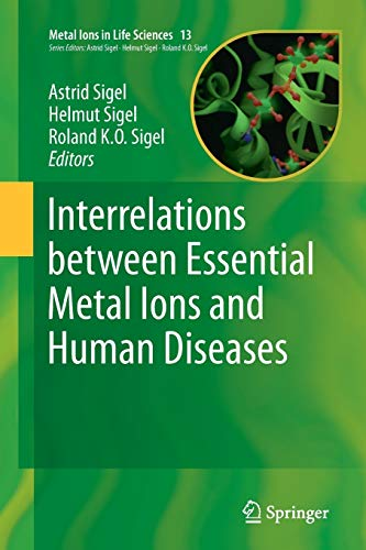 9789402402711: Interrelations between Essential Metal Ions and Human Diseases (Metal Ions in Life Sciences)