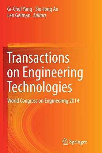 Transactions on Engineering Technologies: Yang, Gi-Chul /