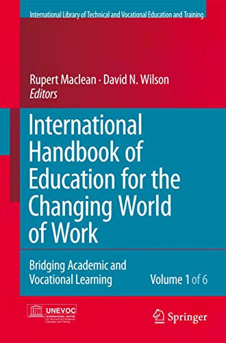 9789402404678: International Handbook of Education for the Changing World of Work: Bridging Academic and Vocational Learning