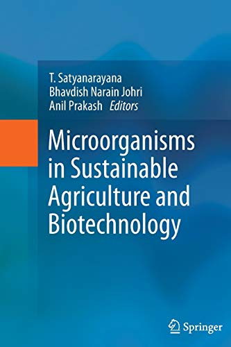 Microorganisms in Sustainable Agriculture and Biotechnology (Paperback)