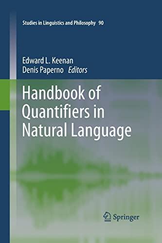 9789402405828: Handbook of Quantifiers in Natural Language (Studies in Linguistics and Philosophy)