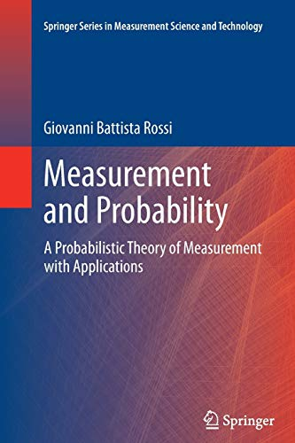 9789402405927: Measurement and Probability: A Probabilistic Theory of Measurement with Applications (Springer Series in Measurement Science and Technology)