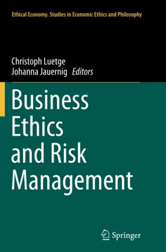 9789402406375: Business Ethics and Risk Management (Ethical Economy)