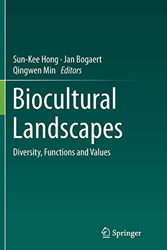 9789402406399: Biocultural Landscapes: Diversity, Functions and Values