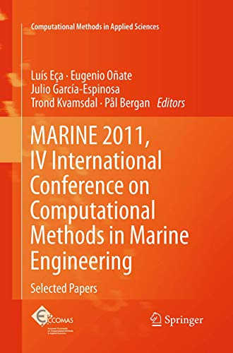 9789402406733: MARINE 2011, IV International Conference on Computational Methods in Marine Engineering: Selected Papers (Computational Methods in Applied Sciences)