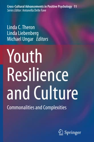 9789402407174: Youth Resilience and Culture: Commonalities and Complexities (Cross-Cultural Advancements in Positive Psychology)