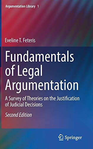 9789402411270: Fundamentals of Legal Argumentation: A Survey of Theories on the Justification of Judicial Decisions (Argumentation Library)