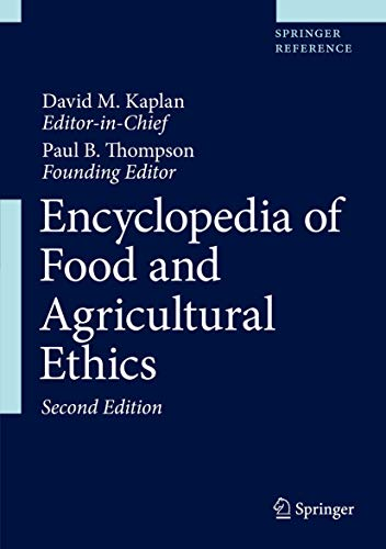 9789402411782: Encyclopedia of Food and Agricultural Ethics