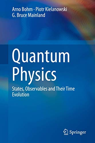 9789402417586: Quantum Physics: States, Observables and Their Time Evolution