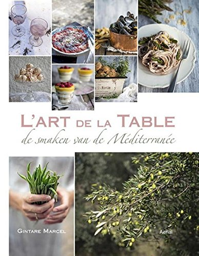 L'Art de la Table: Taste of the Mediterranean