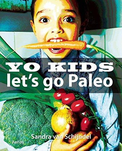 9789402600803: Yo kids - Let's go Paleo!  / druk 1