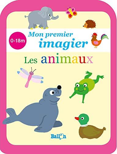 Mon premier imagier 0/18 - Les animaux (Mon petit imagier) (French Edition)