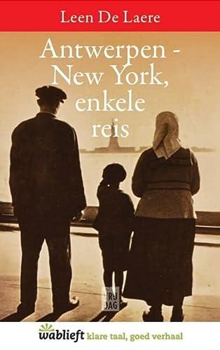 9789460014055: Antwerpen-New York, enkele reis (Wablieft)