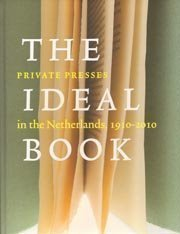 9789460040627: The Ideal Book - Private Presses In The Netherlands