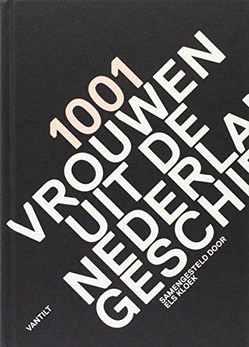 9789460041419: 1001 vrouwen uit de Nederlandse geschiedenis