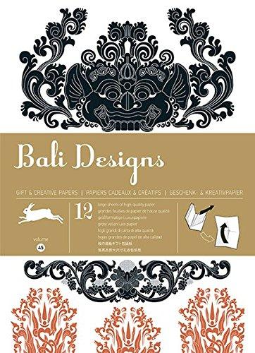 9789460090578: Bali Designs - Volumen 45. 12 grandes feuilles de papiers cadeaux & cr�atifs de haute qualit�.