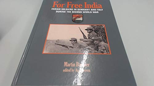 9789460190162: For Free India: Indian Soldiers in Germany and Italy During the Second World War