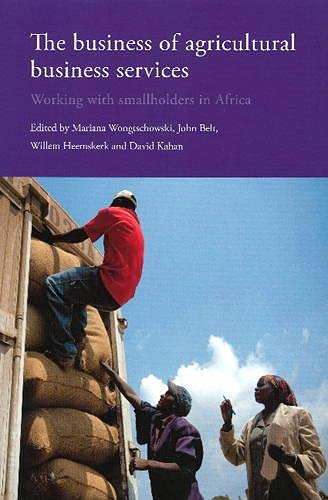 9789460222368: The Business of Agricultural Business Services: Working with Smallholders in Africa