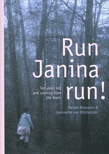 9789460224263: Run, Janina, run!