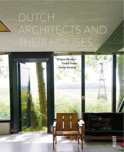 Dutch Architects and Their Houses: Visser, Frank