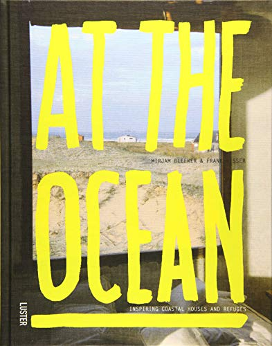 9789460581236: At the Ocean: Inspiring Coastal Houses and Refuges