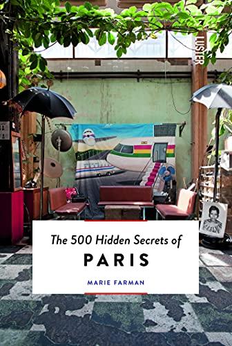 9789460581373: The 500 Hidden Secrets of Paris