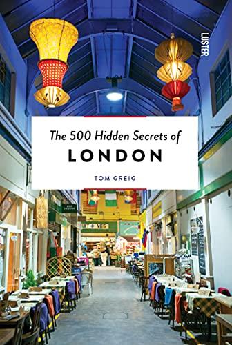 9789460581731: The 500 Hidden Secrets of London